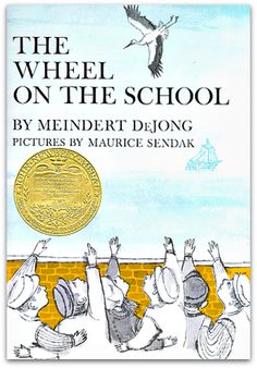The Wheel on the School by Meindert DeJong|1955 Newberry Winner|Why do the storks no longer come to the little Dutch fishing village of Shora to nest? It was Lina, one of the six schoolchildren who first asked the question, and she set the others to wondering. And sometimes when you begin to wonder, you begin to make things happen. So the children set out to bring the storks back to Shora. The force of their vision put the whole village to work until at last the dream began to come true.
