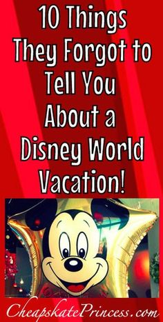10 Things They Forgot to Mention About Walt Disney World Vacations | Plan a better Disney trip! |Disney World tips #disney #disneytips #disneyvacation #disneyworld