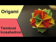 How to make an Origami Twinboat Icosahedron Complete Instructions - YouTube
