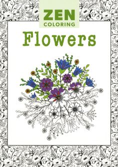 Zen Flowers Adult Coloring Activity Book