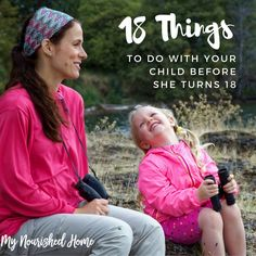 We created a list of things that we wanted to do before she turned 18. The list is about creating memories that will help shape the rest of her life.