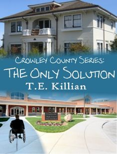 The Only Solution (Crowley County Series Book 3) by T. E. Killian http://www.amazon.com/dp/B00ILJEM88/ref=cm_sw_r_pi_dp_ZuDNvb08ZP38M