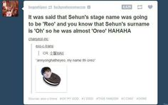 Lol OREO would have been hilarious