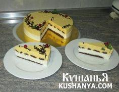 Торт Манго, подробный видео рецепт. | Kushanya.Com
