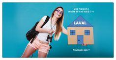 Laval, Homes, Advice