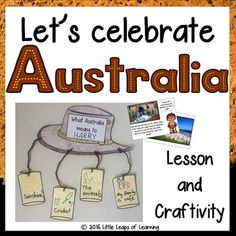 Let's Celebrate Australia: Lesson and Craftivity (Australia Day) Australia Kids Crafts, Australia For Kids, Australia 2017, Australia Day Celebrations, World Geography, School Logo, Library Displays, We Are The World, Hands On Activities