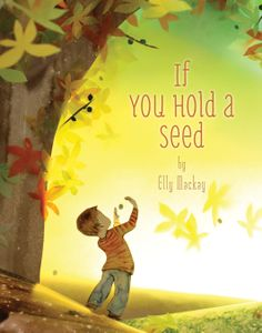 Buy If You Hold a Seed by Elly MacKay and Read this Book on Kobo's Free Apps. Discover Kobo's Vast Collection of Ebooks and Audiobooks Today - Over 4 Million Titles! Unique Graduation Gifts, Grad Gifts, Graduation Ideas, Preschool Graduation, Graduation Parties, College Graduation, Book Of Life, The Book, New York Times