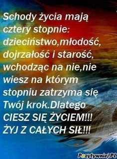 Positive Quotes, Texts, Positivity, In This Moment, Album, Humor, Words, Movie Posters, Polish Sayings