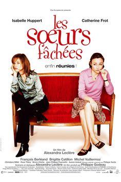 """361. """"les soeurs fachées"""" d'Alexandra Leclère avec Isabelle Huppert , Catherine…"""