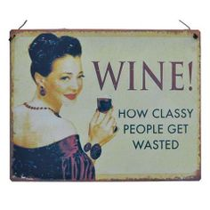 Plaque Wine Get Wasted