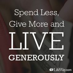 Spend Less, Give More - http://lfwy.co/18D0K4L
