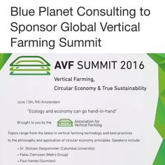 This summer on June 13th in Amsterdam the world's vertical farming pioneers will gather at the Association for Vertical Farming's second annual summit.  Its an exciting time for this niche industry as LED grow light prices continue to drop robotics and automation technologies emerge and large corporations like Microsoft and Metro Group integrate vertical farming into their operations. For a vertical farming 'nerd' like me these developments represent the realization of an evolving vision of…