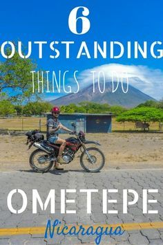 Hiking, kayaking, swimming - discover Nicaragua's Ometepe by wheels! Click the pin to see six outstanding things to do on Ometepe + video!
