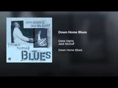 Down Home Blues - YouTube