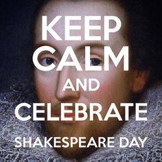 Keep Calm and Celebrate Shakespeare Day Great British people #keepcalm #shakespeare400 #thekingsmen #poetry #drama #stratforduponavon #kinglear #globetheatre #dramaplays #poetrybook #theatreproduction #shakespeareday @calmitapp