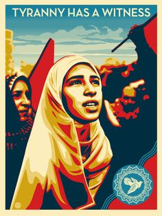 """""""Tyranny has a witness"""" -- what a powerful statement. Shepard Fairey for Human Rights Watch."""
