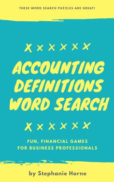 Accounting Definitions Word Search | Fun Bookkeeping Terms Worksheets Bookkeeping And Accounting, Word Search Puzzles, Finance Logo, Finance Organization, Business Professional, Business Card Logo, Flyer Template, Definitions, Worksheets