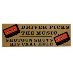 Supernatural Bumper Sticker: Driver Picks the Music, Shotgun Shuts his Cake Hole on Etsy, $4.00