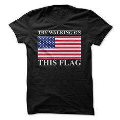 TRY WALKING ON THIS FLAG!