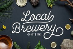Local Brewery Script + Sans by Cultivated Mind on @creativemarket