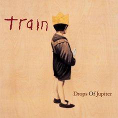 """Train, love """"Drops of Jupiter"""""""