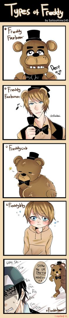 I am feeling very satisfied right now =w= dang I NAILED dat pedobear one hell ye I think Idrank too much milk while doing this asdf--- tell me what you think and which type of Freddy is your fav on...