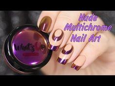 Nude Multichrome Nail Art / Нюдово-мультихромный дизайн ногтей - YouTube