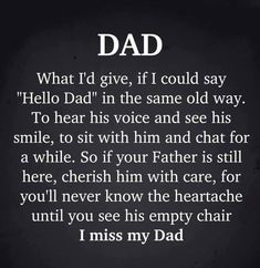 Dad In Heaven Quotes, Miss You Dad Quotes, Prayer For Dad, Miss My Daddy, Missing Dad, Grief Poems, Remembering Dad, Sympathy Quotes, Grieving Quotes
