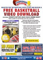 Register for the Basketball MB Super Coaches Clinic and Get Free Video Download   Register for theBasketball Manitoba Super Coaches Clinicand receive a free basketball video download featuring Toronto Raptors Head Coach Dwane Casey! Championship Productions has produced the world's best instructional videos featuring top coaches for every major sport for over 40 years! With an extensive catalog of videos for coaches parents and athletes Championship Productions is internationally recognized…