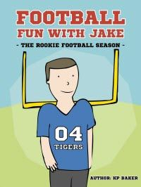 FREE KINDLE BOOK:  Sept 11 – 12       ~~~ Football Fun with Jake – The Rookie Football Season  Sometimes kids are afraid to try new things; especially joining a new sports team. This is what happens to Jake in this kids' book about youth football by KP Baker.
