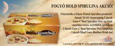 Fogyó Hold Spirulina akció: http://ganoexcel.hu/hirek/145-uj-csomagajanlat-fogyo-hold-spirulina-akcio