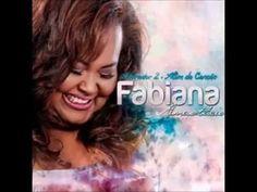 FABIANA ANASTÁCIO - ALÉM DA CANÇÃO   Ouça o CD Completo