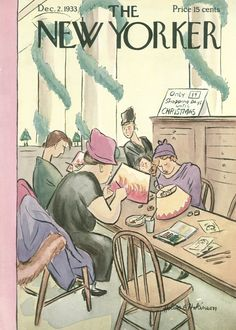 The New Yorker - Saturday, December 2, 1933 - Issue # 459 - Vol. 9 - N° 42 - Cover by : Helen E. Hokinson