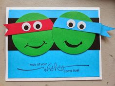 Creative Corner-- Ninja Turtle card Jack would like this. Birthday Cards For Boys, Bday Cards, Happy Birthday Cards, Birthday Kids, Punch Art Cards, Creative Cards, Kids Cards, Cute Cards, Scrapbook Cards