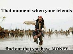Universal truth of Friends and Money