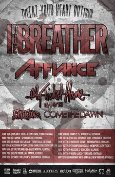 "NEWS: The metal band, I, The Breather, have announced that they will be headlining this year's ""Eat Your Heart Out Tour"" along with Affiance, My Ticket Home, Gift Giver and Come The Dawn. You can check out the dates and details at http://digtb.us/ithebreathertour"