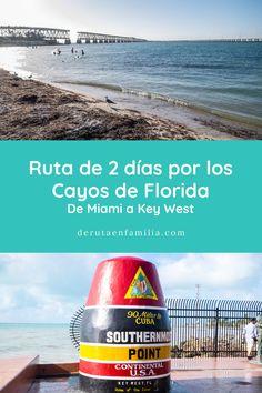 Nuestra experiènia recorriendo durante 2 días la carretera US 1 Overseas Highway por los Cayos de Florida, desde Miami hasta Key West o Cayo Hueso. Cuba, Miami, Florida, Concession Stands, High Road, Islands, Places To Visit, Traveling, Beach