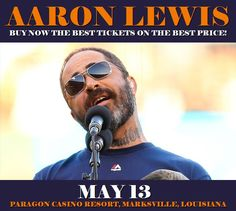 Aaron Lewis in Marksville at Paragon Casino Resort on May 13. More about this event here https://www.facebook.com/events/1888422538042316/
