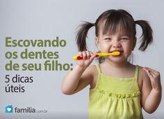 Escovando os dentes de seu filho: 5 dicas úteis