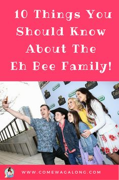 10 Things You Should Know About The Eh Bee Family