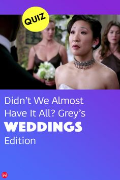Take this fun Grey's Anatomy Wedding quiz and test your Grey's Anatomy memory on marriages, weddings, proposals and Grey's Anatomy love stories. Are you sure you didn't forget the iconic Grey's love plot twists? Find out now. #greys #greysLove #greysWedding #weddingQuiz #greys #shondaland #greysLove #greysrandomQuiz #greysFan #meredithgrey #shonda #GreysAnatomy #greysquiz #greysnostalgia #greysAnatomyTrivia