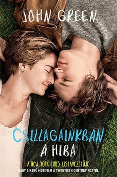 Csillagainkban a hiba (The Fault in Our Stars) 2014