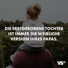 Visual Statements The first-born daughter is always the female version of her daddy. Sayings / Quotes / Quotes / Family / Friendship / Love Best Love Quotes, Romantic Love Quotes, Cute Quotes, Friendship Love, Friendship Quotes, Quotation Marks, Mamas And Papas, Sarcastic Quotes, True Words