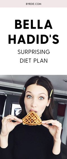 Bella Hadid's diet plan