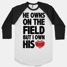 The perfect shirt for those girlfriends in the stands who love to rep their man on the field. .... Maybe I'll mary a baseball player!