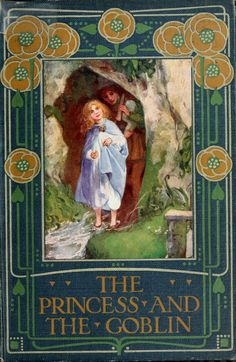 The Princess and the Goblin by George MacDonald!