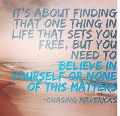 Chasing mavericks                                                                                                                                                      Mehr