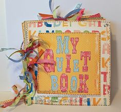My-Quiet-Book-Cover-1a-wm by mommy2darlings, via Flickr