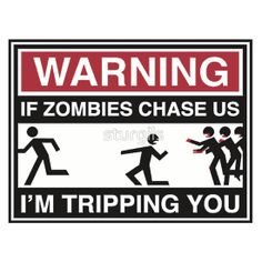 Zombies Walking Dead - Chase Us Tripping You - Shirts, Stickers and Prosters