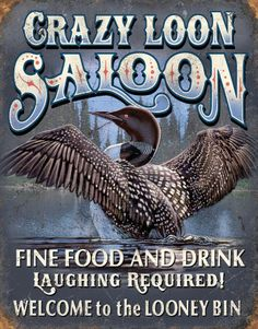 Crazy Loon Saloon Emaille bord